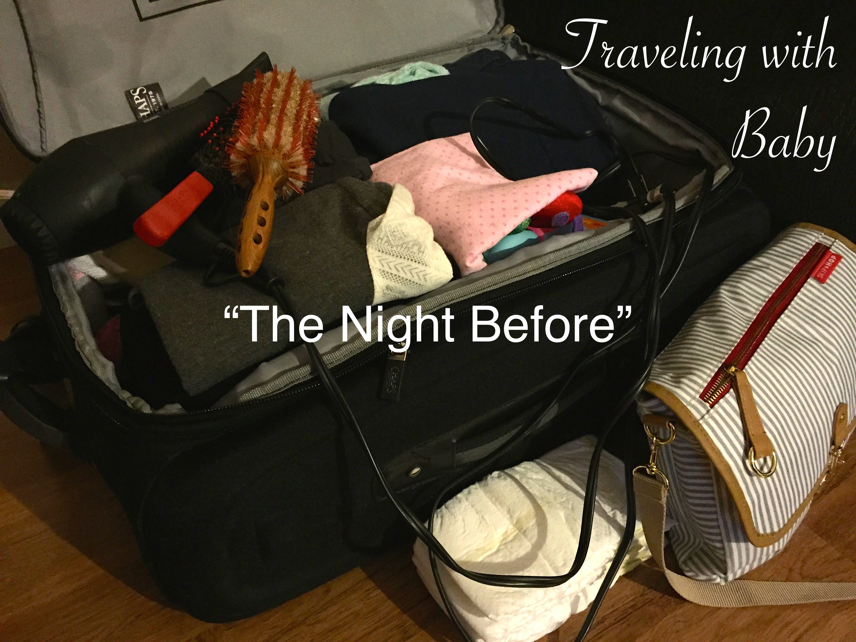 Traveling with Baby: The Night Before