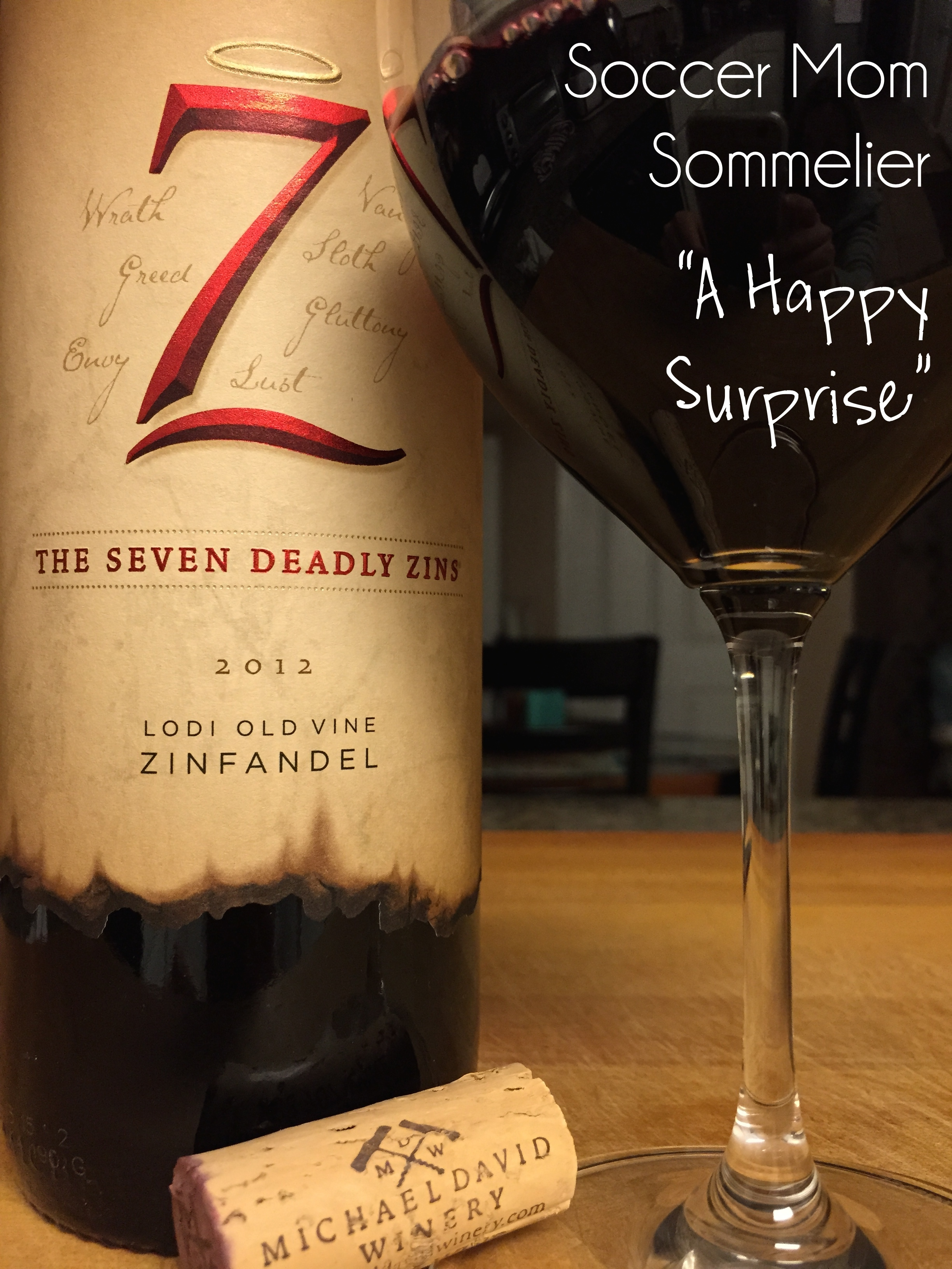Soccer Mom Sommelier: The Seven Deadly Zins 2012 Zinfandel