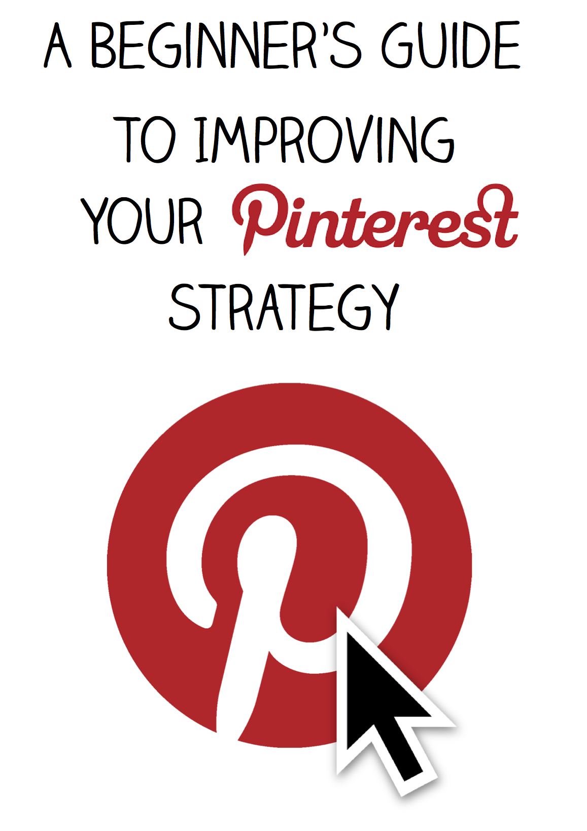 5 Simple Ways to Improve Your Pinterest Strategy