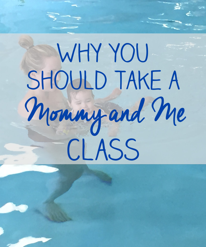 "Why you should take a ""Mommy and Me"" class"