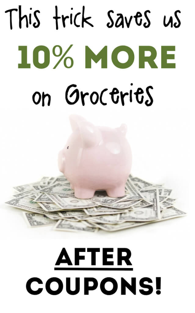 This trick saved us 10% more on groceries -- after coupons!