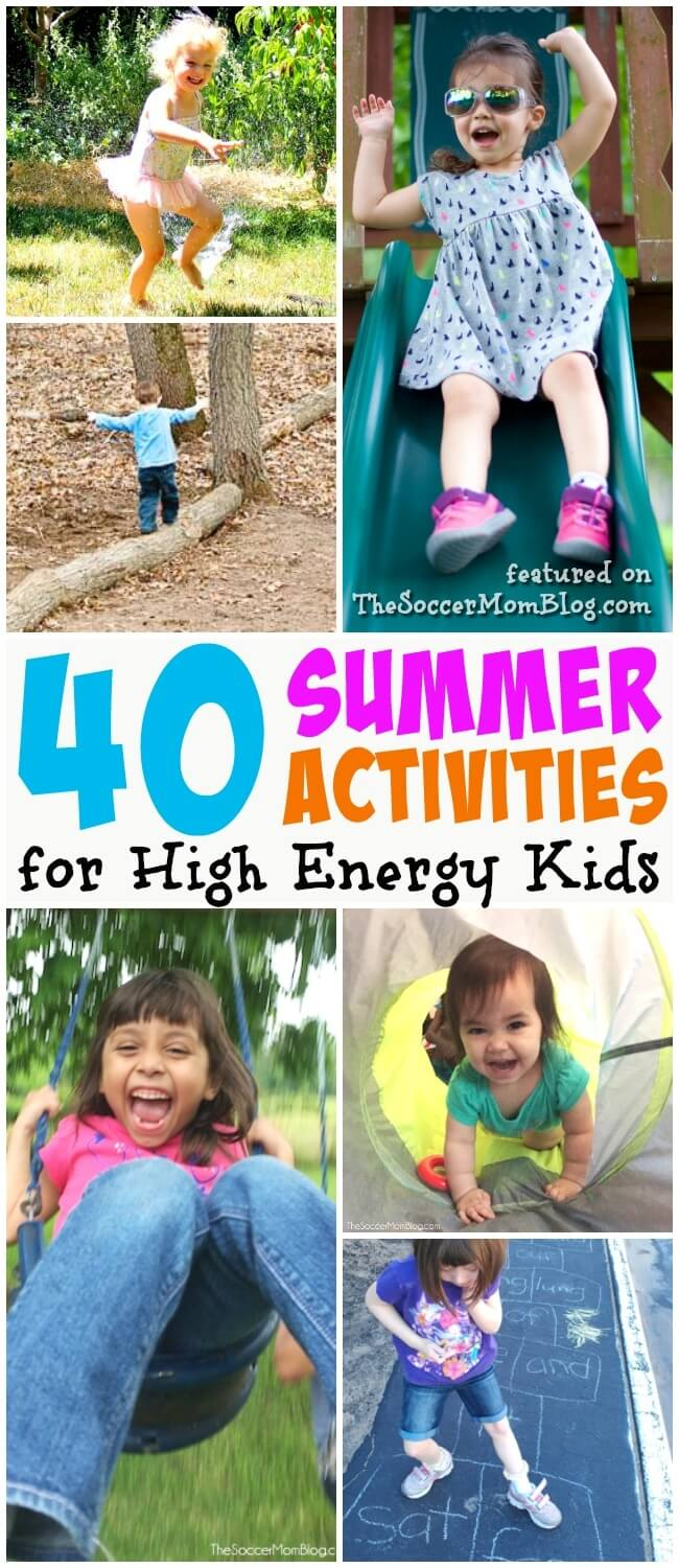 Over 40 kids summer activities for high energy children - get them moving and playing!