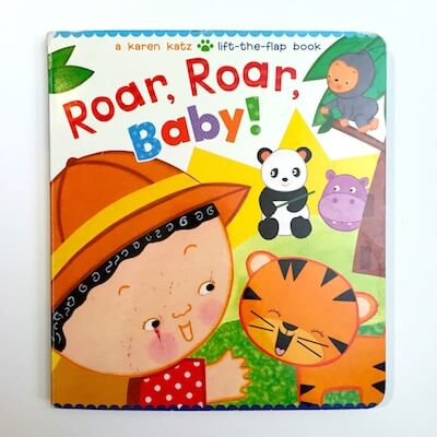 Roar, Roar Baby by Karen Katz