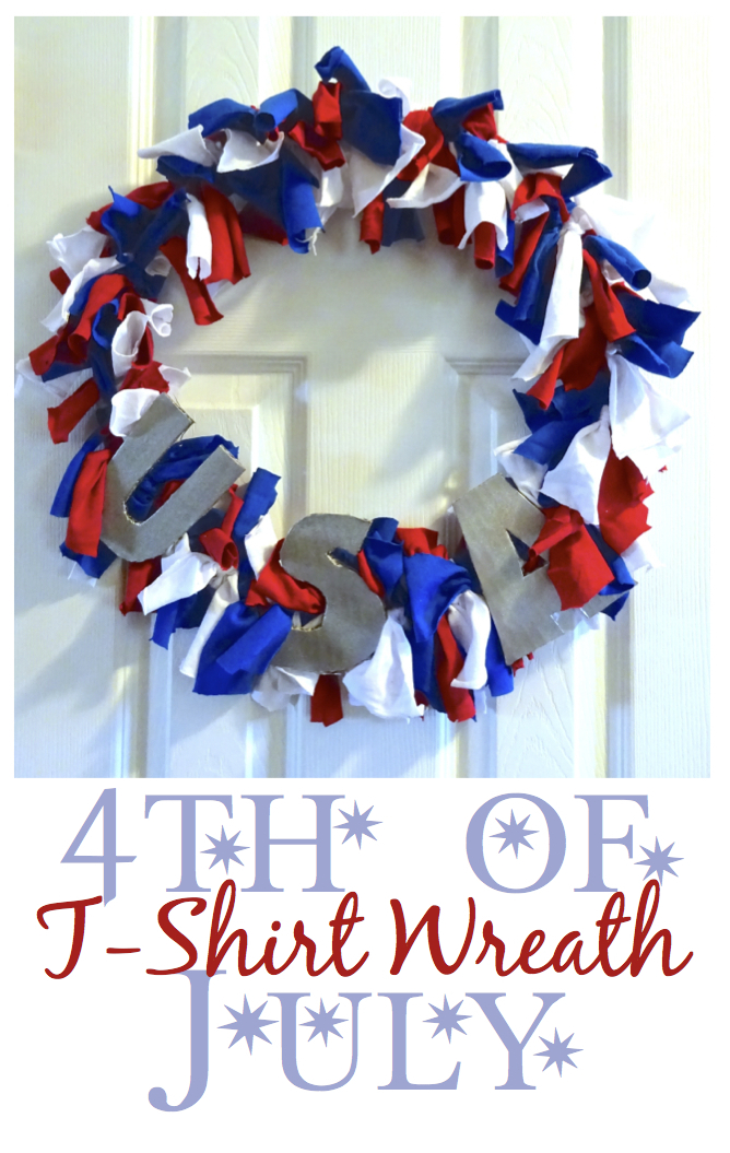 Diy Upcycled T Shirt 4th Of July Wreath The Soccer Mom Blog