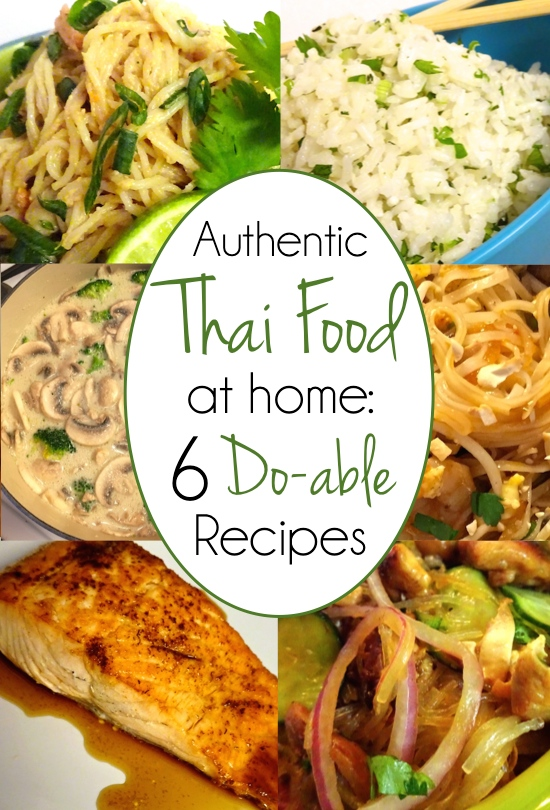 "You CAN make real, authentic Thai food at home! 6 favorite recipes: from sides to soup, to entrees plus a ""secret"" sauce recipe!"