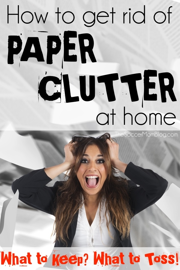 Get rid of paper clutter! What you can toss and what you actually need to keep. FREE Printable to help you get rid of paper clutter and get organized! TheSoccerMomBlog.com