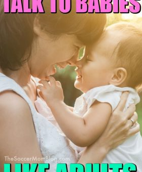Experts Say: Talking to Babies Like Adults Makes them Smarter