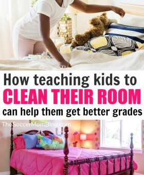 Experts Say: Kids that Clean their Own Room Do Better in School