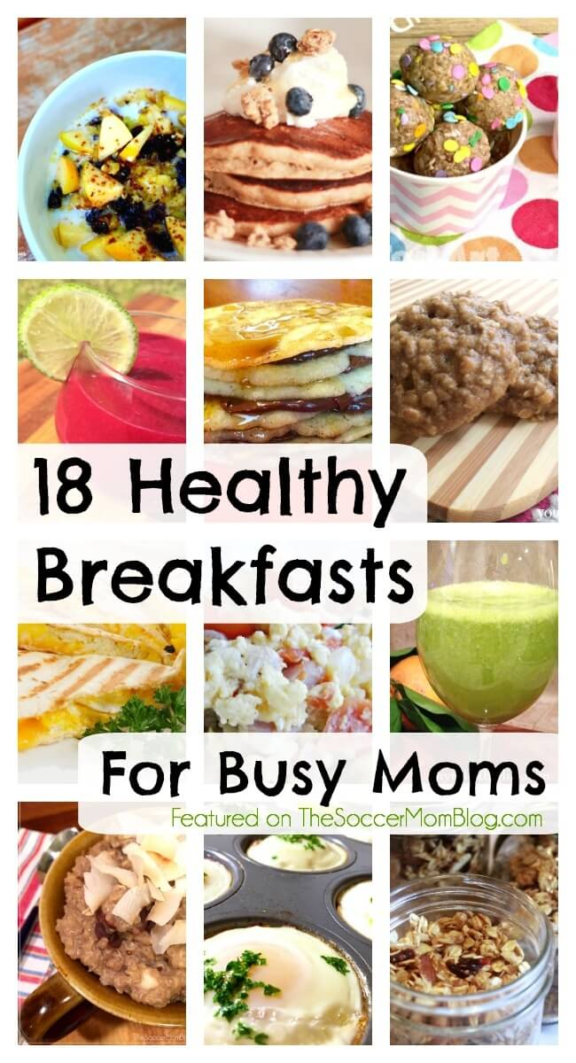 Eating breakfast is SO important, but it's also the time of the day where we're in a hurry! These healthy breakfast recipes are perfect for busy moms!