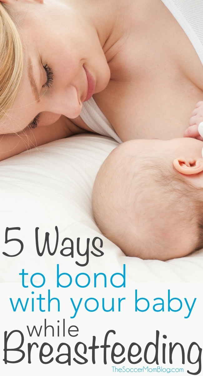How to Bond During Breastfeeding