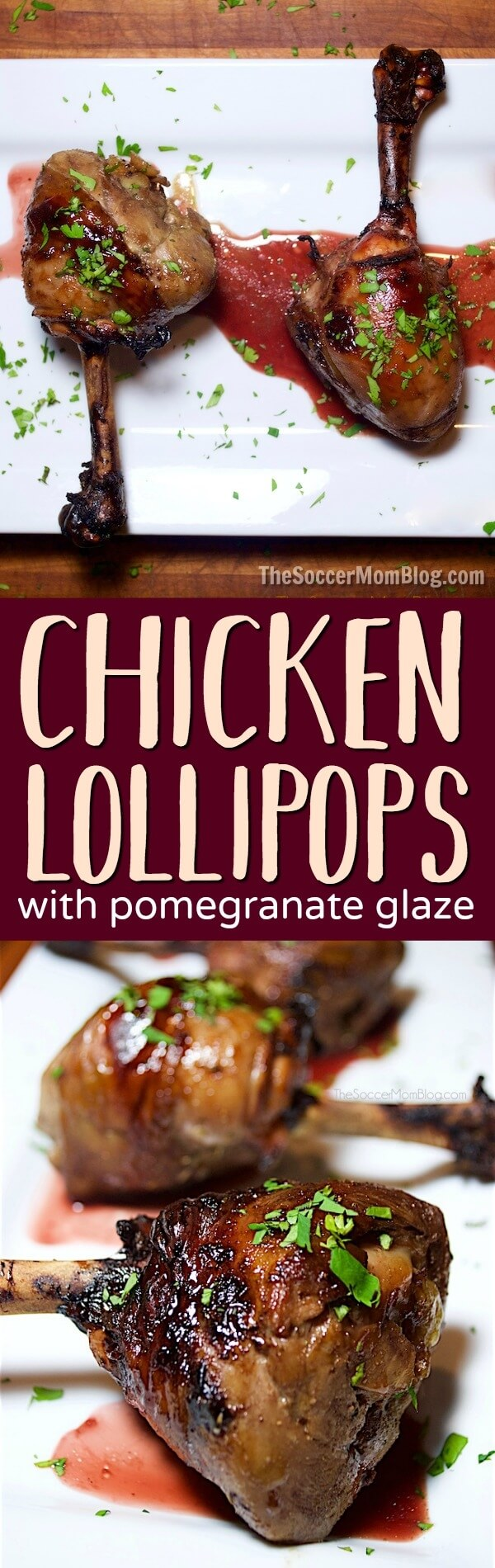 These roasted chicken lollipops will be the star of your next dinner or party and the pomegranate glaze is out-of-this-world delicious!