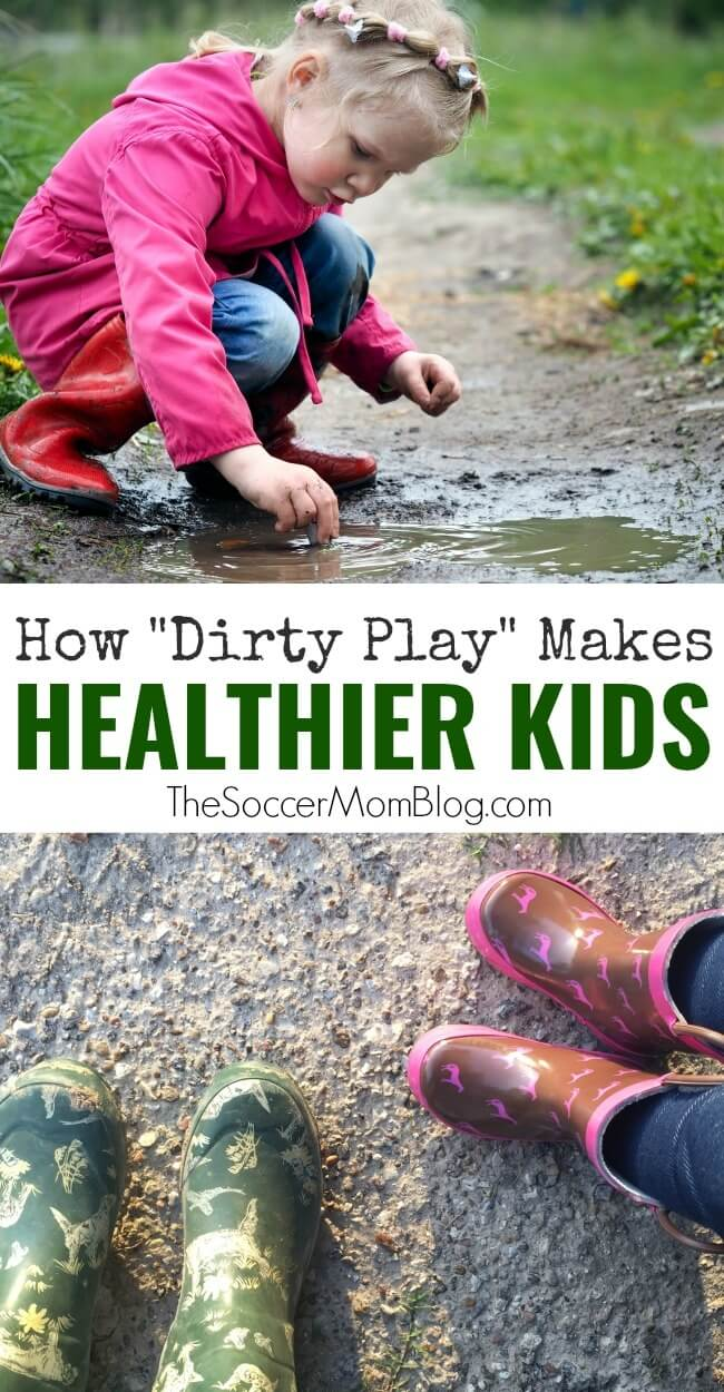 The argument for letting kids get dirty and how dirt builds kids' immunity.