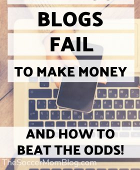 Why Most Blogs Fail to Make Money (and How to Beat the Odds!)