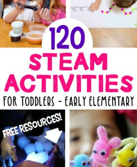 120+ STEAM Activities for Preschoolers and Kindergarteners