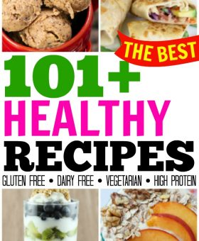 101+ Healthy Recipes to Kickstart the New Year