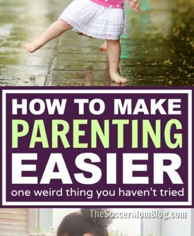 The Surprising Way to Make Parenting Easier on Yourself