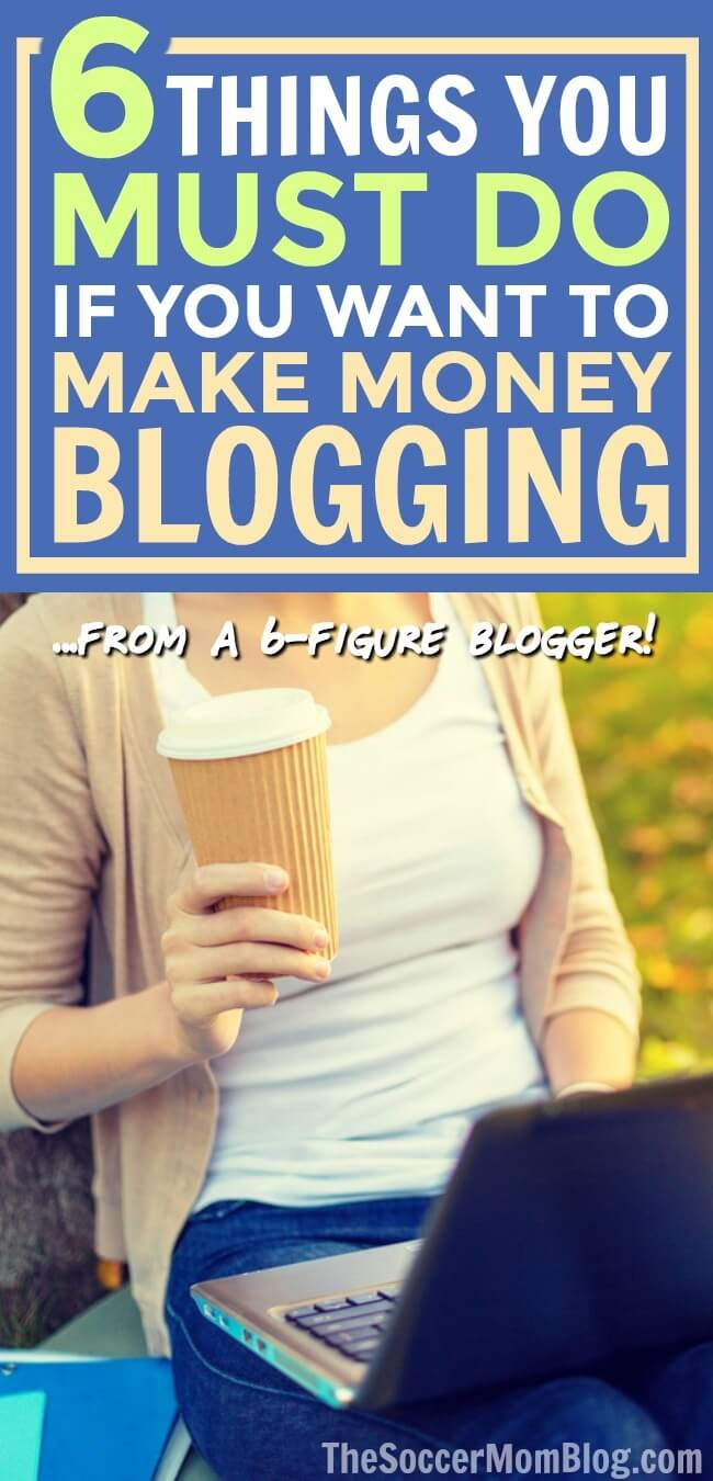 You might be surprised the simple things you're missing that could be holding your blog back! If you want to make money blogging, these are the 6 things you MUST be doing.