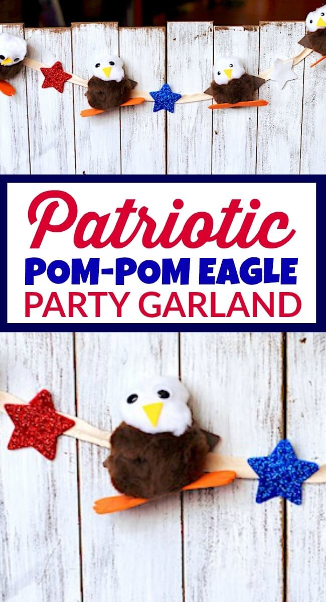 Make this fun & festive Pom Pom Eagle garland for your next 4th of July or Memorial Day party!