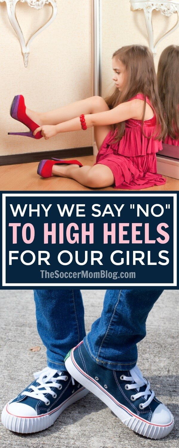 "If you've been shoe shopping recently, you've likely noticed a striking trend in girls' footwear: high heels for kids. Why we say ""no"" and you should too..."