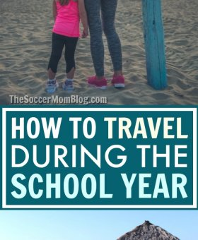 How to Travel During the School Year