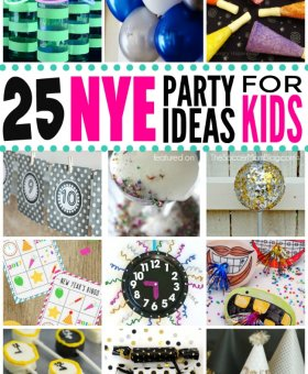 25+ Awesome New Year's Eve Activities for Kids