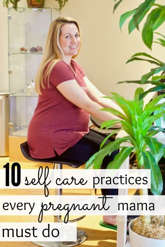 Self care during pregnancy isn't selfish - it's crucial to your health and well-being! Inside: 10 ways to take care of yourself during pregnancy that you might be missing.