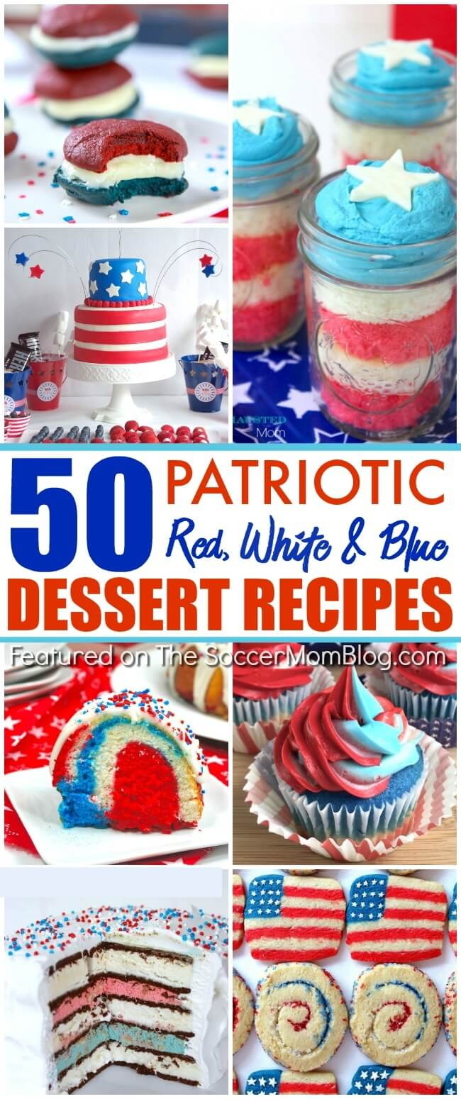 bookmark this HUGE collection of 50 Red White and Blue Desserts perfect for Memorial Day and the 4th of July!
