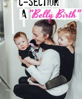"Don't Call my C-Section a ""Belly Birth"""