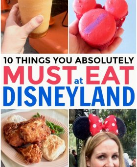 10 Things You MUST Eat at Disneyland