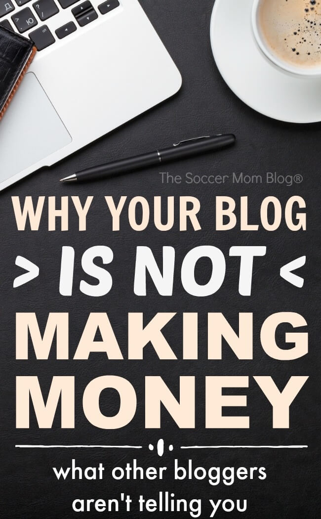 What other bloggers aren't telling you, but every new blogger needs to know! These are 4 reasons why your new blog WON'T make money — and how you can change that!