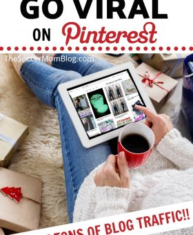 How to Make Your Pins Go Viral and Get TONS of Pinterest Traffic