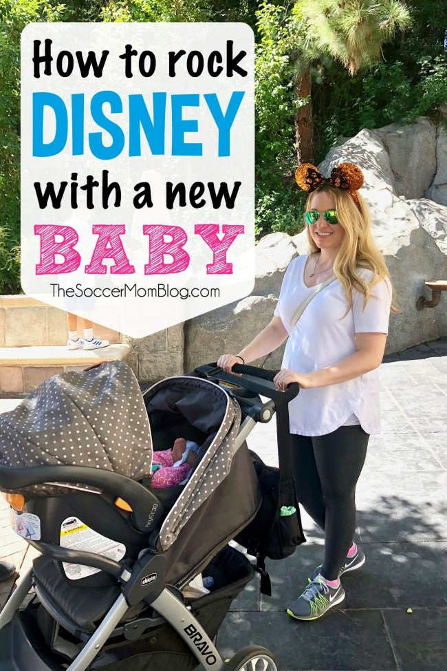 Everything you need to know to visit Disneyland with a baby - even a newborn!