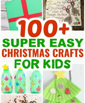 100+ Easy Christmas Crafts for Kids