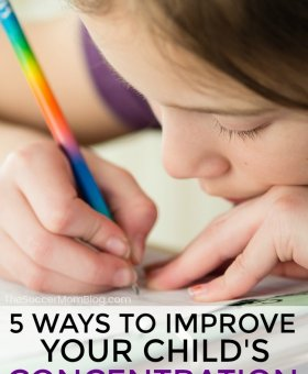 5 Ways to Improve Your Child's Concentration