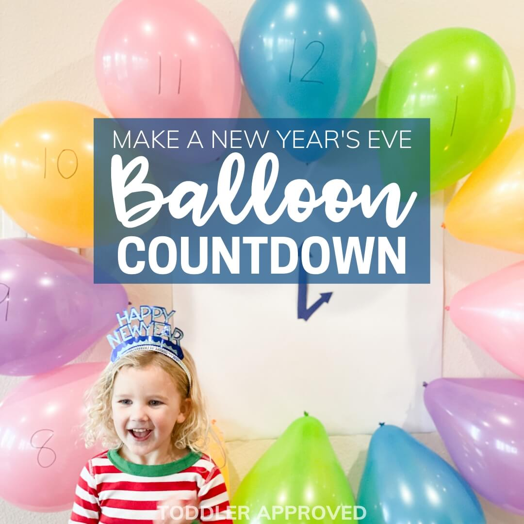 New Year's Eve balloon countdown for kids