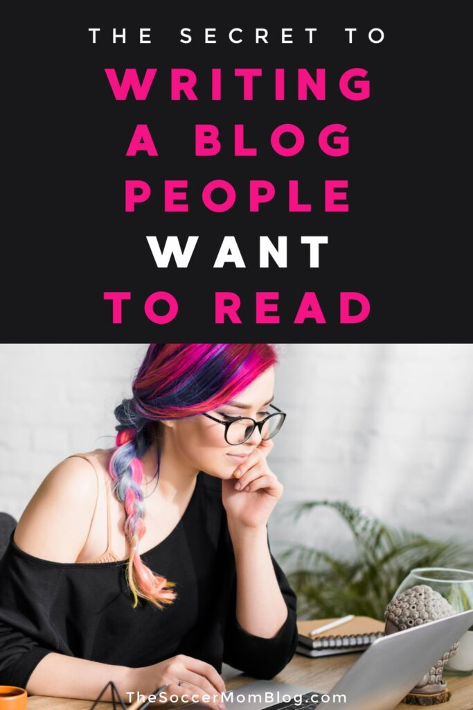 "woman with colorful hair sitting at computer; text overlay ""The Secret to Writing a Blog People Want to Read"""
