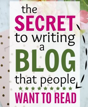 The Secret to Writing a Blog People WANT to Read