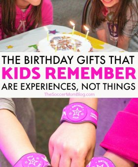 Why The Best Birthday Gifts for Kids are Experiences, Not Things