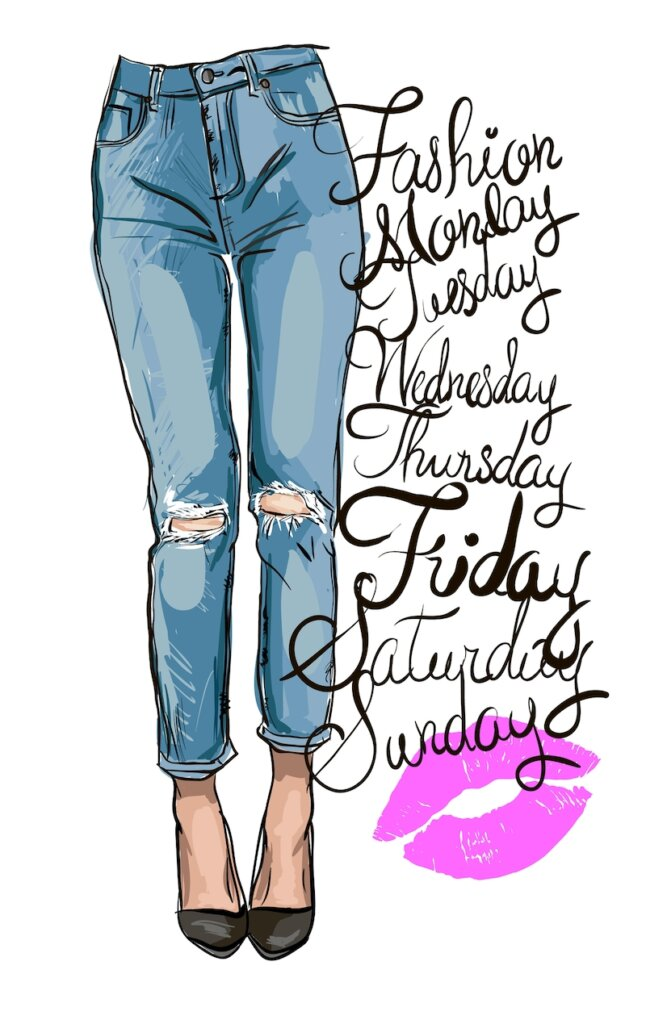 drawing of skinny jeans and days of the week in script