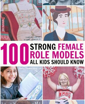 100 Strong Female Role Models That ALL Kids Should Know About