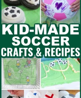 Kid-Made Soccer Gifts – Crafts, Recipes, & More!