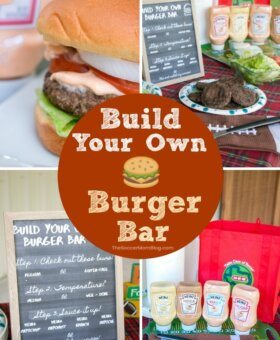 Build Your Own Burger Bar Ideas – with Free Printable Sign