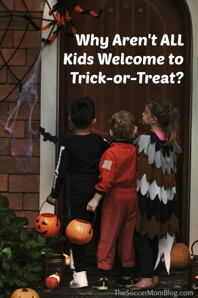 ow old is TOO old to trick or treat? Why aren't we welcoming kids from other neighborhoods on Halloween? Have we lost sight of what's really important?