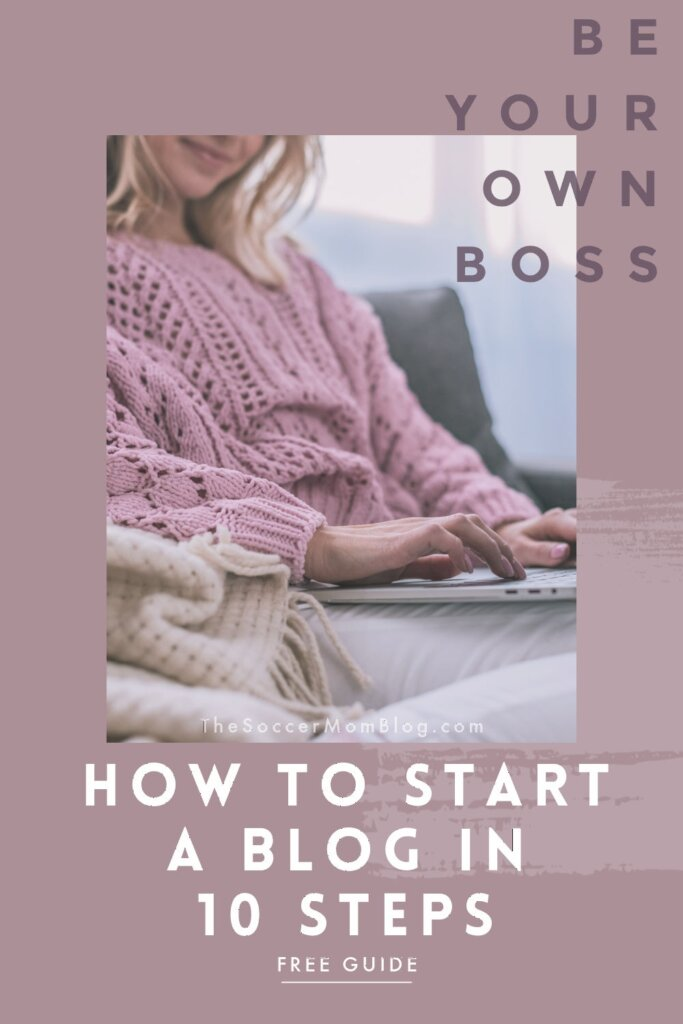 "woman in pink sweater with laptop; text overlay ""How to Start a Blog in 10 Steps"""