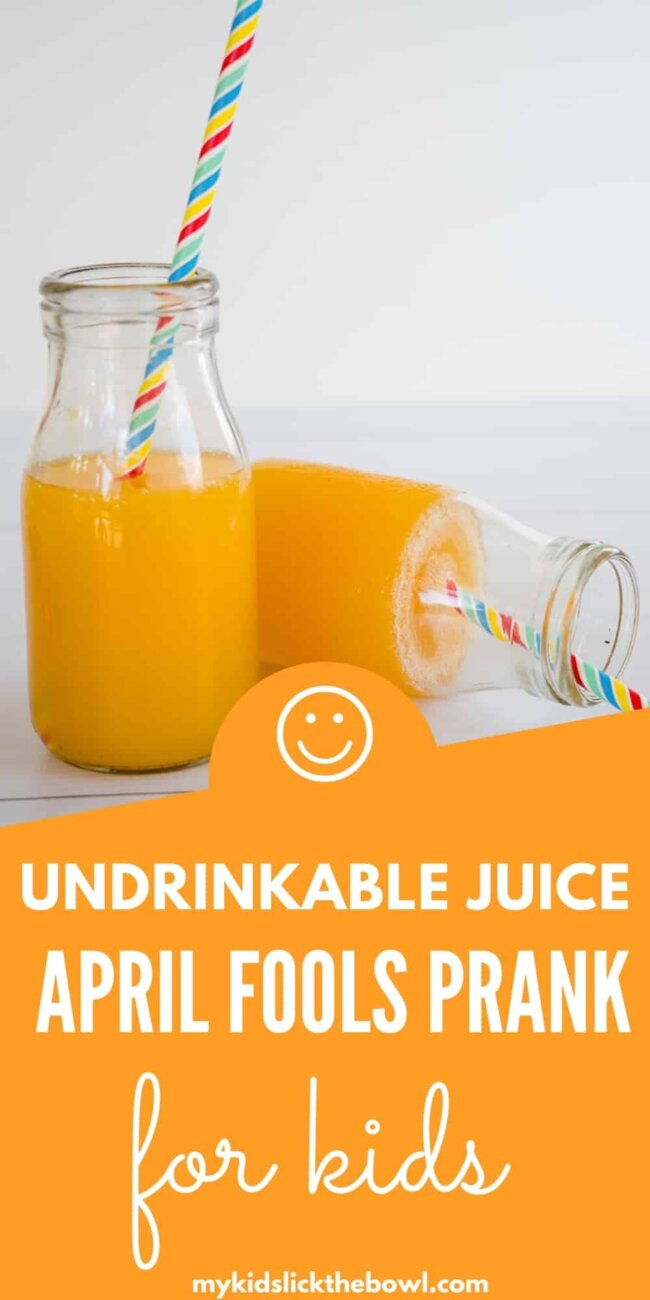 """undrinkable orange juice"" April Fool's Prank for kids"