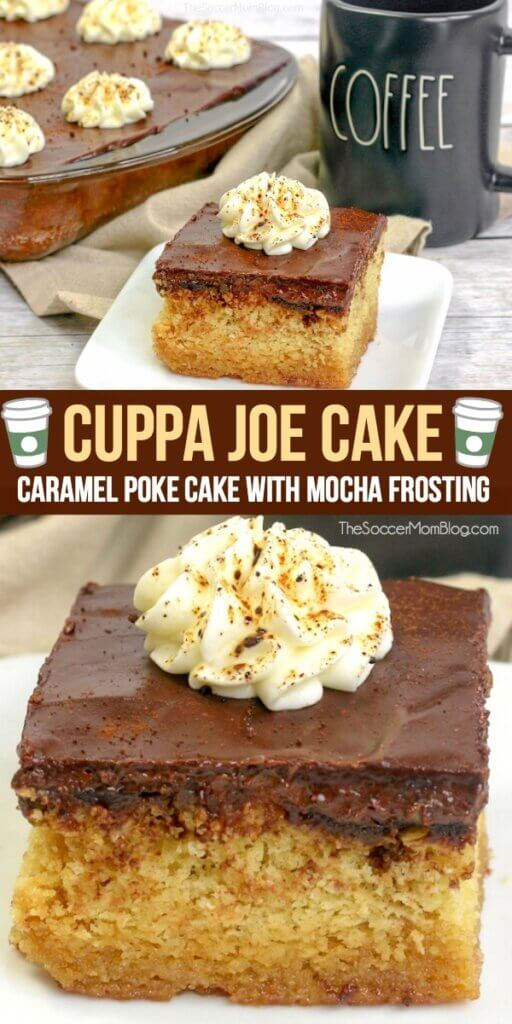 A coffee-infused caramel poke cake, topped with rich mocha frosting -- this Cuppa Joe Cake is truly a treat for coffee lovers and chocolate lovers alike!