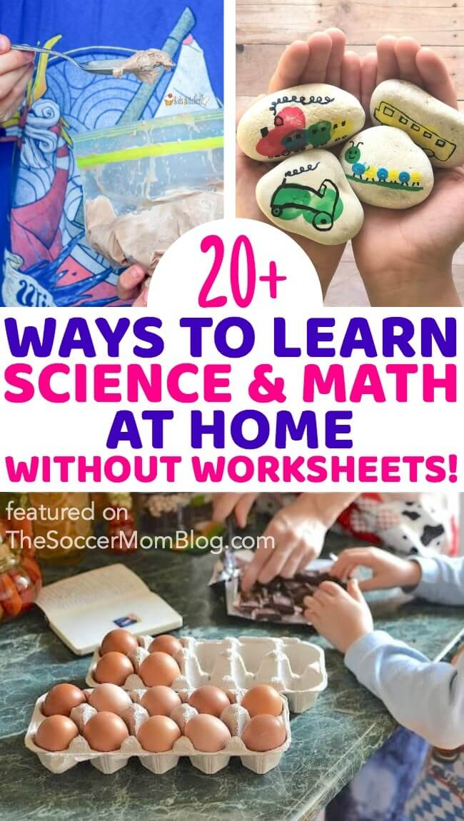 Lots of ideas to teach science and math at home...without worksheets or textbooks! This big collection of learning at home activities is both easy and fun!