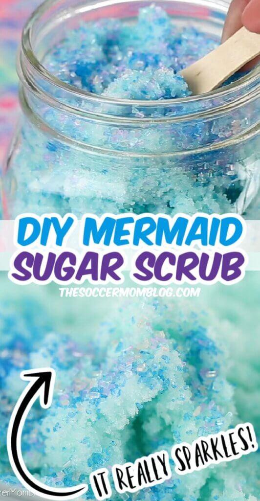 sparkly mermaid DIY sugar scrub in mason jar