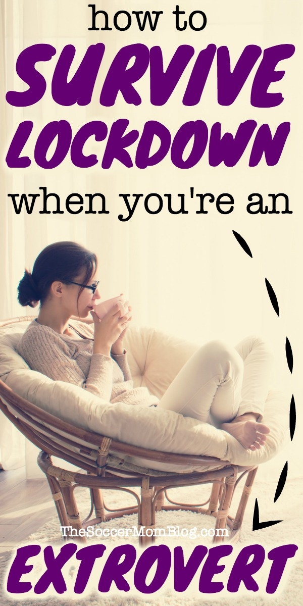 How to stay sane while staying at home during lockdown. This is the extrovert's guide to surviving quarantine.