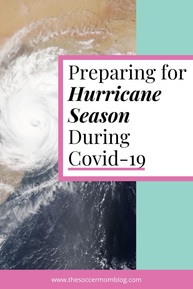 How to prepare for hurricane season during COVID-19 - tips for stocking up, how to make an emergency plan, and staying safe during the pandemic.
